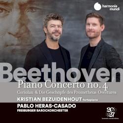 Piano Concerto no. 4 by Beethoven ;   Kristian Bezuidenhout ,   Pablo Heras‐Casado ,   Freiburger Barockorchester