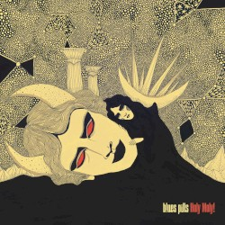 Holy Moly! by Blues Pills