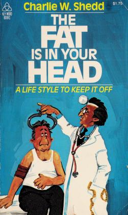 Cover of: The Fat Is in Your Head | Charlie W. Shedd